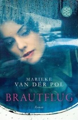 Buchcover Marieke van der Pol – Brautflug