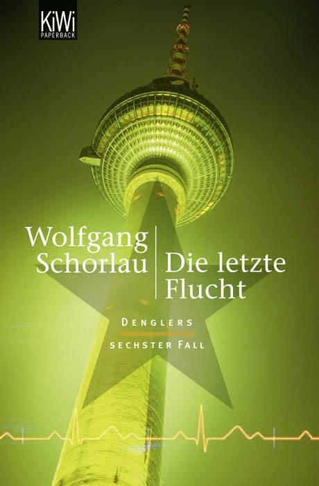 Buchcover Schorlau, die letzte Flucht